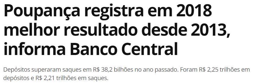 Poupança registra em 2018 melhor resultado desde 2013, informa Banco Central